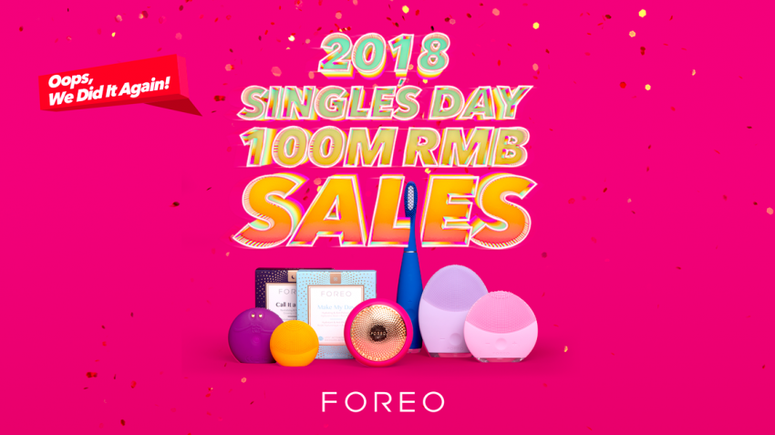 FOREO Singles Day Alibaba 2018 100 Million Sales